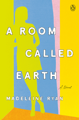 A Room Called Earth - Madeline Ryan
